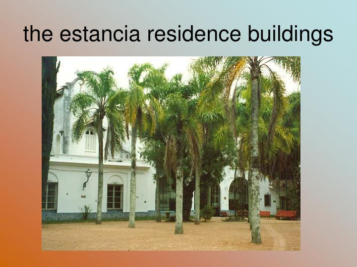 the estancia residence buildings