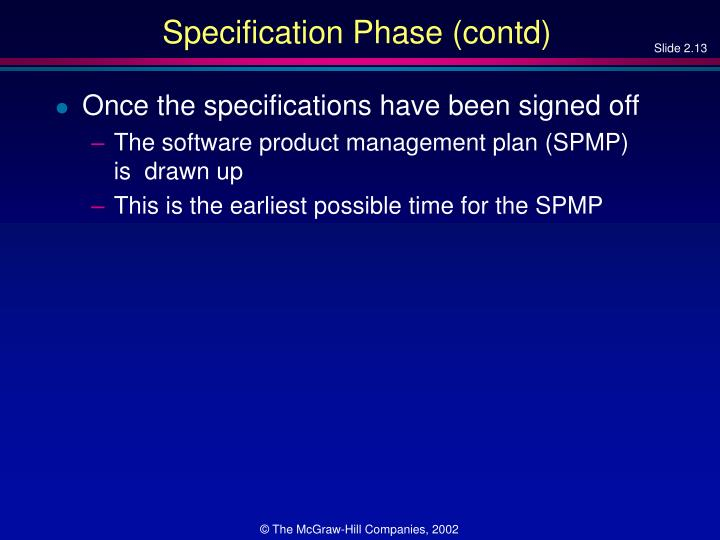 Specification Phase (contd)