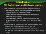 introduction sei background and rollover injuries