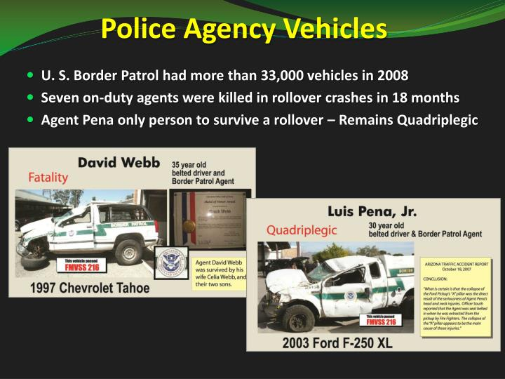 Police Agency Vehicles