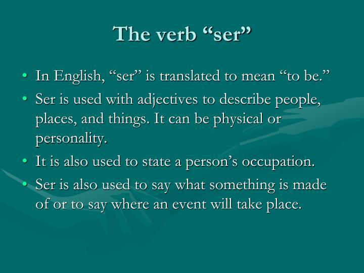 "The verb ""ser"""