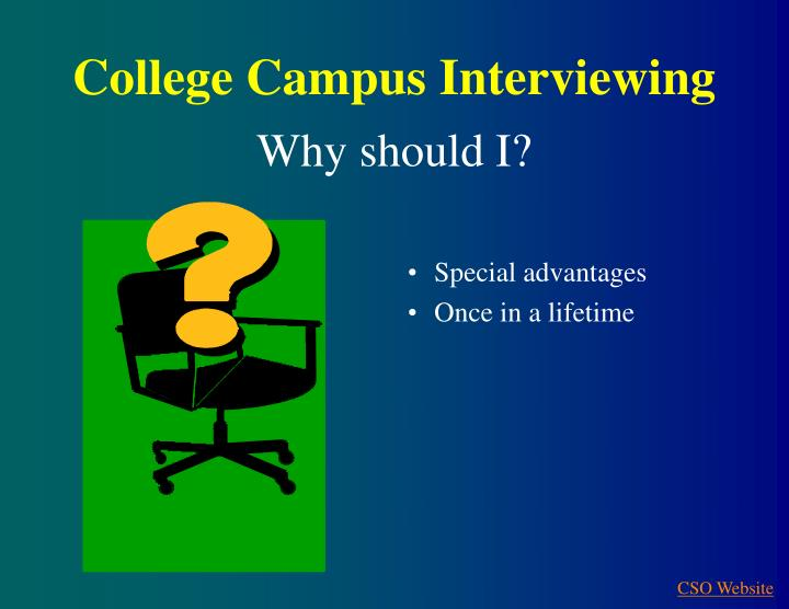 College Campus Interviewing