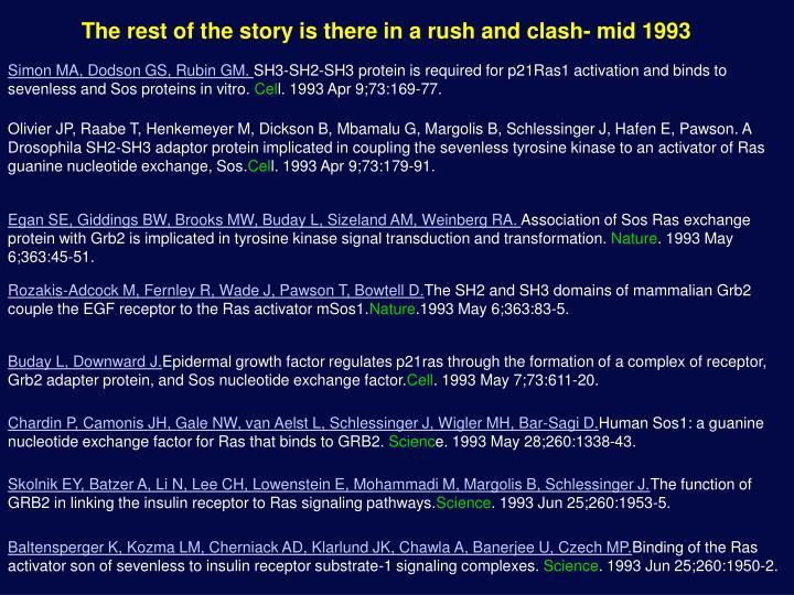 The rest of the story is there in a rush and clash- mid 1993