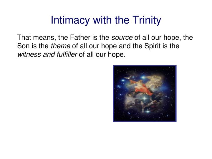 Intimacy with the Trinity