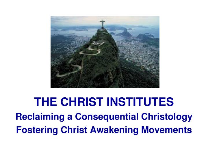 THE CHRIST INSTITUTES