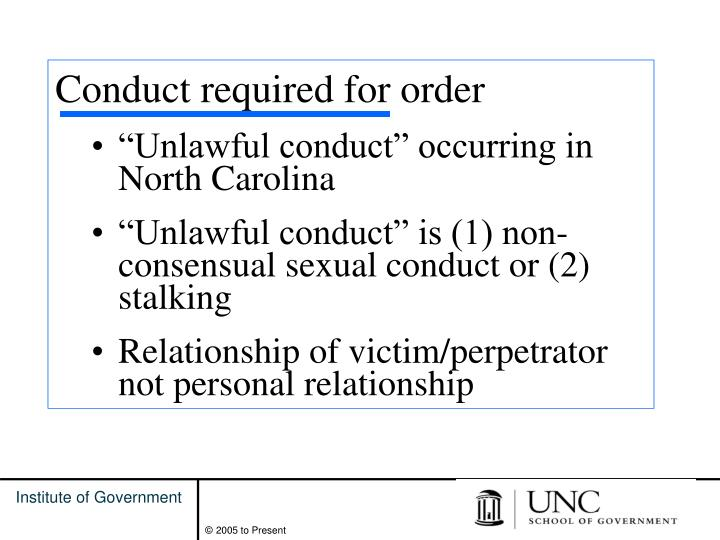 Conduct required for order
