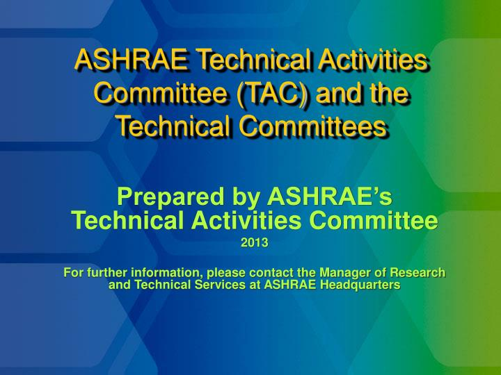 ashrae technical activities committee tac and the technical committees