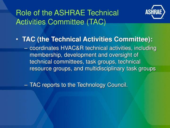 Role of the ASHRAE Technical
