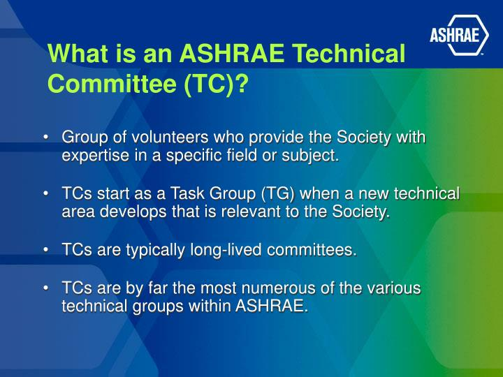 What is an ashrae technical committee tc