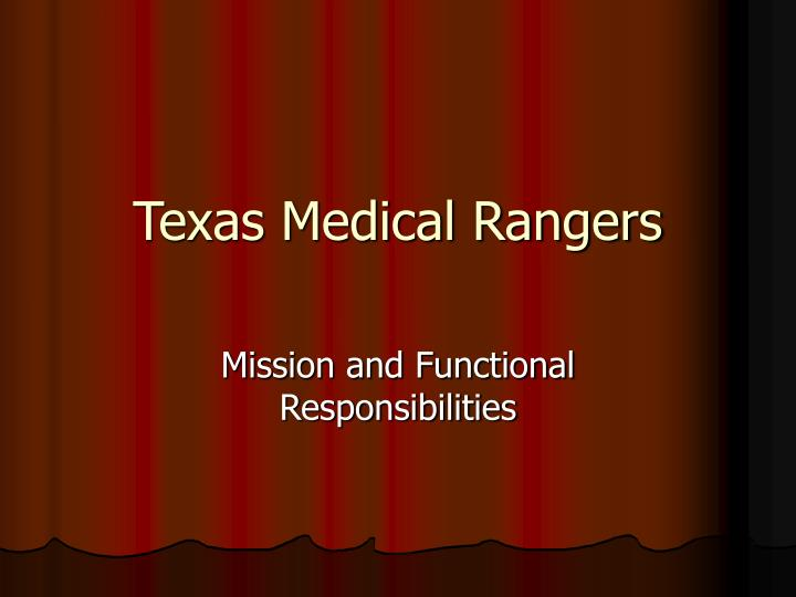 Texas medical rangers