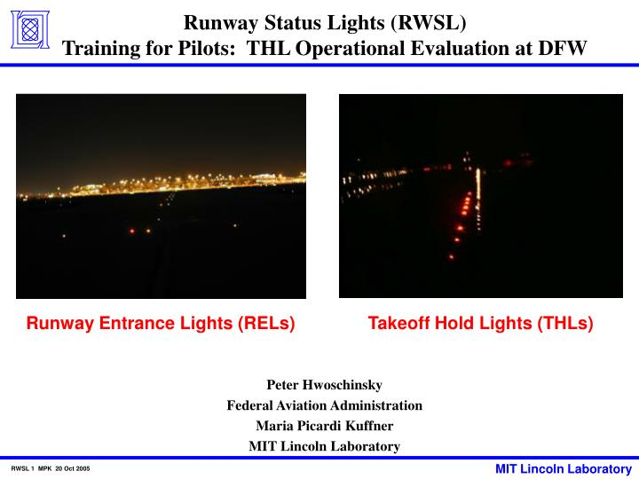 Runway status lights rwsl training for pilots thl operational evaluation at dfw