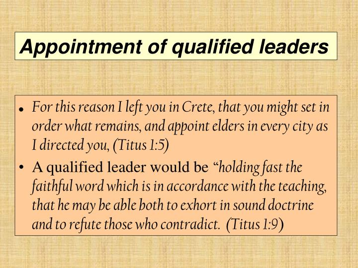 Appointment of qualified leaders
