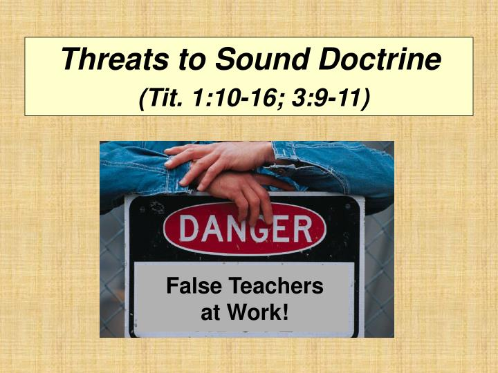 Threats to sound doctrine tit 1 10 16 3 9 11