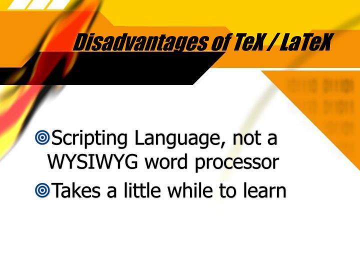 Disadvantages of TeX / LaTeX