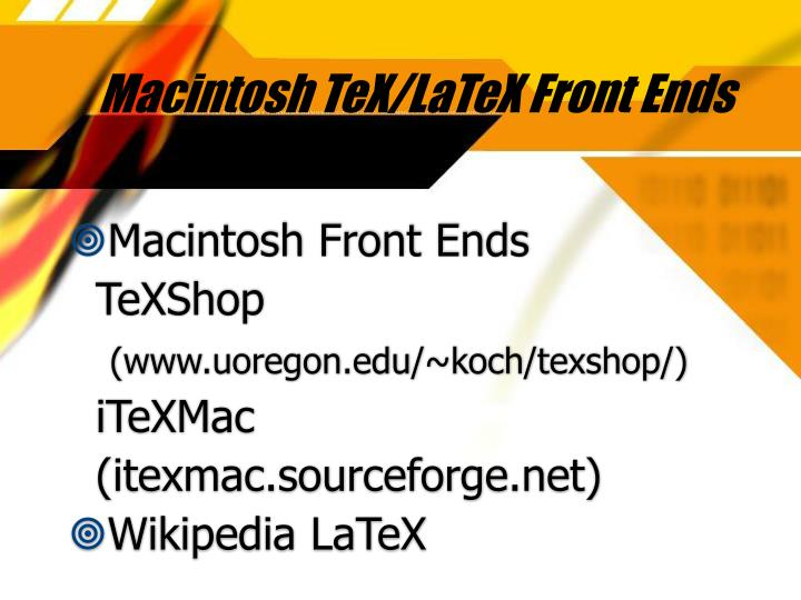 Macintosh TeX/LaTeX Front Ends