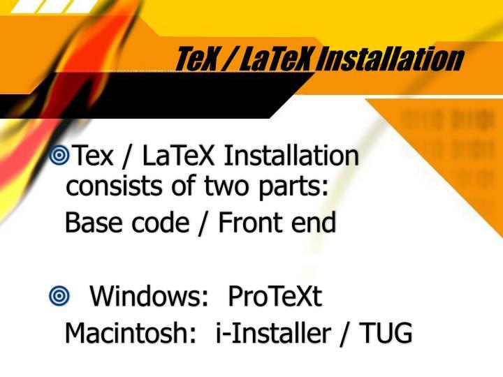 TeX / LaTeX Installation