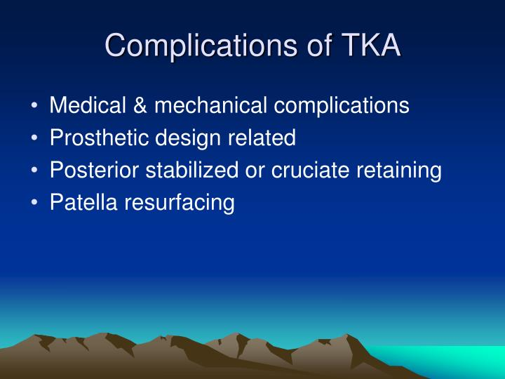 Complications of TKA