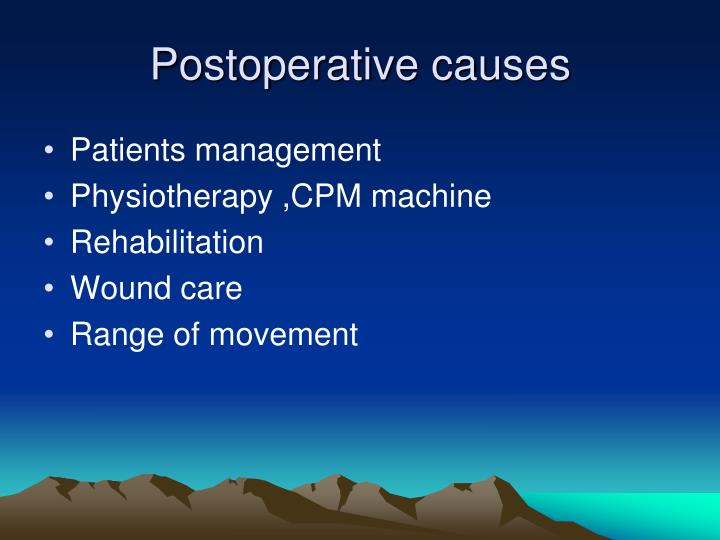 Postoperative causes