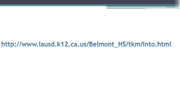 http://www.lausd.k12.ca.us/Belmont_HS/tkm/into.html