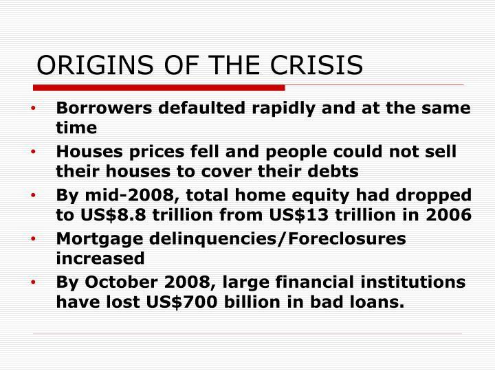 ORIGINS OF THE CRISIS