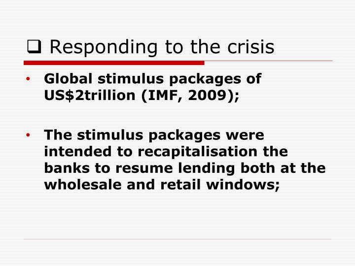 Responding to the crisis