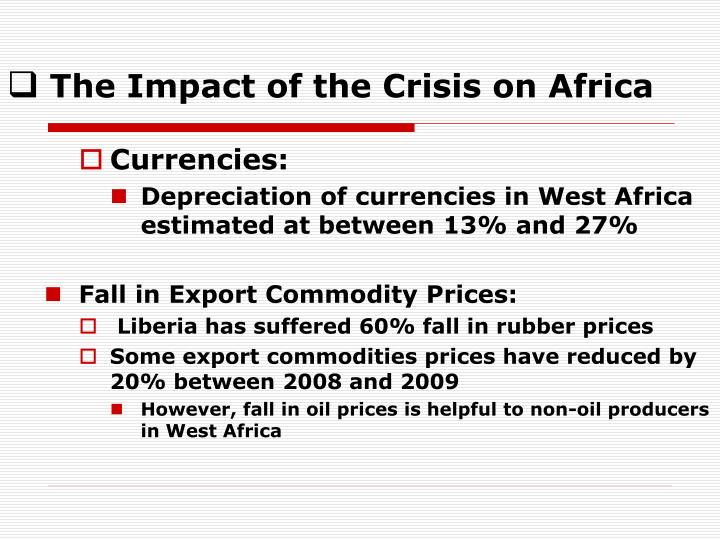 The Impact of the Crisis on Africa