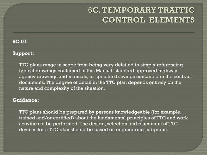 6C. TEMPORARY TRAFFIC