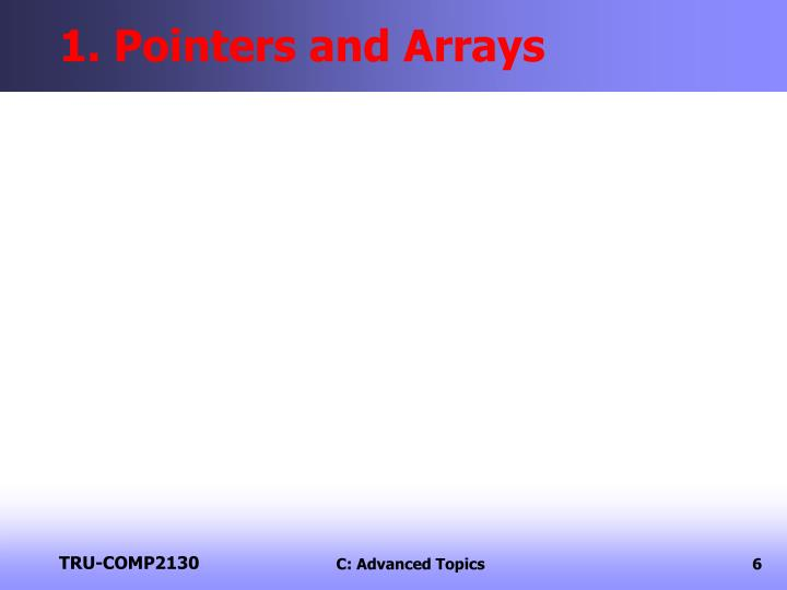 1. Pointers and Arrays