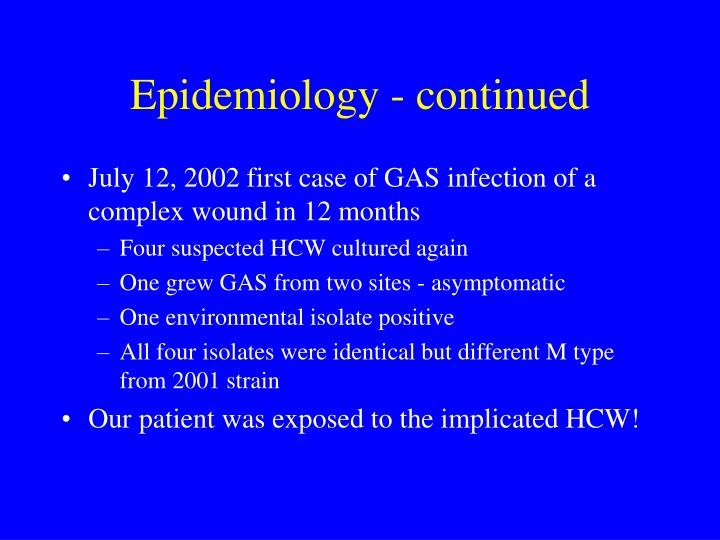 Epidemiology - continued
