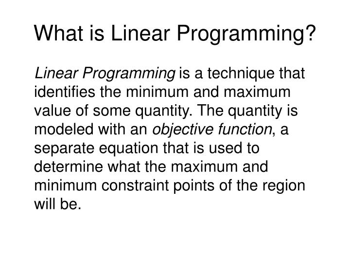 What is Linear Programming?