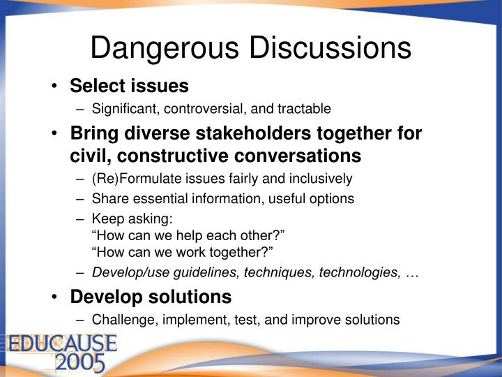 Dangerous Discussions