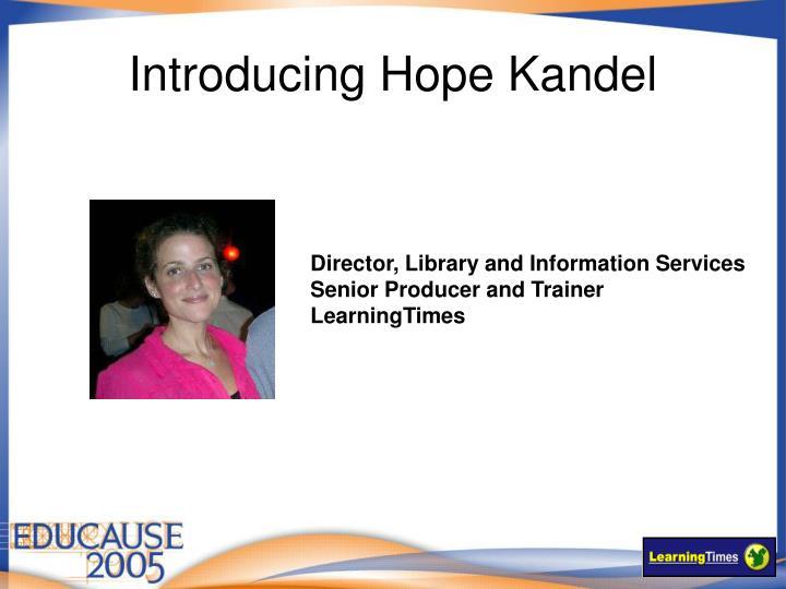 Introducing Hope Kandel