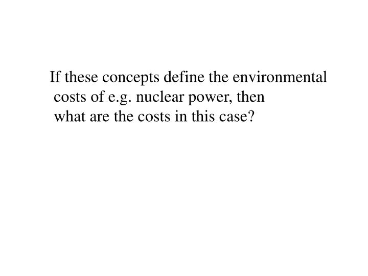 If these concepts define the environmental