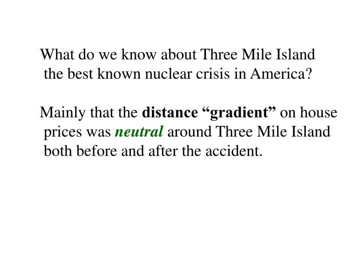 What do we know about Three Mile Island