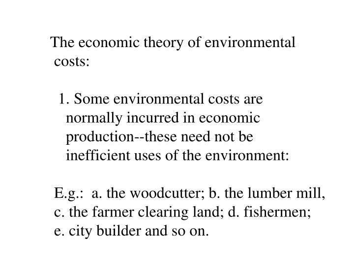 The economic theory of environmental