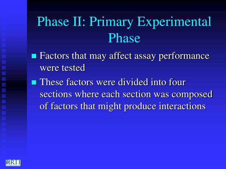 Phase II: Primary Experimental Phase