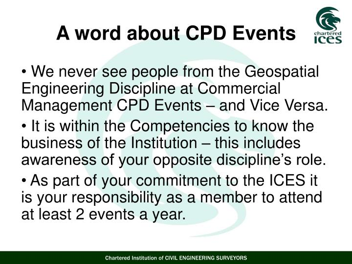 We never see people from the Geospatial Engineering Discipline at Commercial Management CPD Events – and Vice Versa.