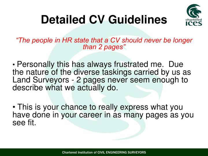 """The people in HR state that a CV should never be longer than 2 pages"""