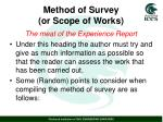 method of survey or scope of works