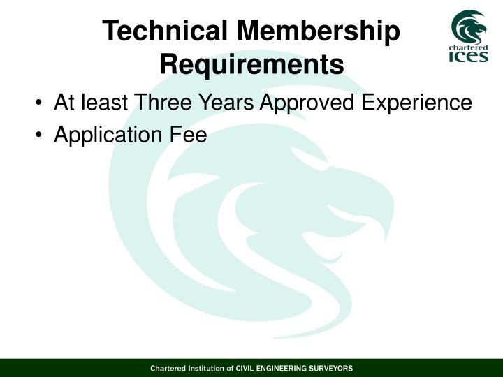 At least Three Years Approved Experience