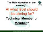 the main question of the evening1