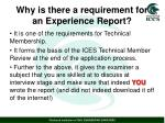 why is there a requirement for an experience report