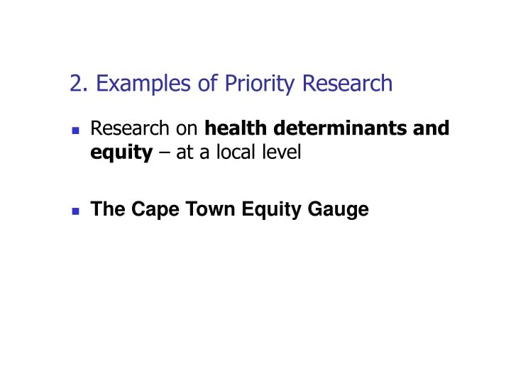 2. Examples of Priority Research