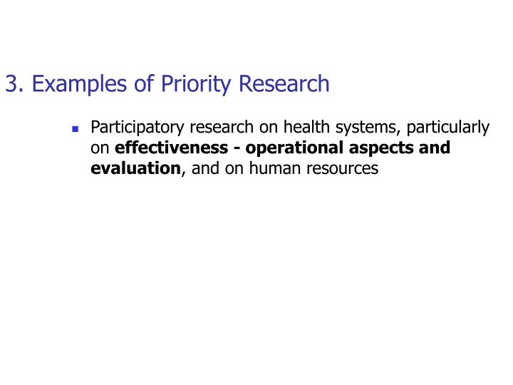 3. Examples of Priority Research
