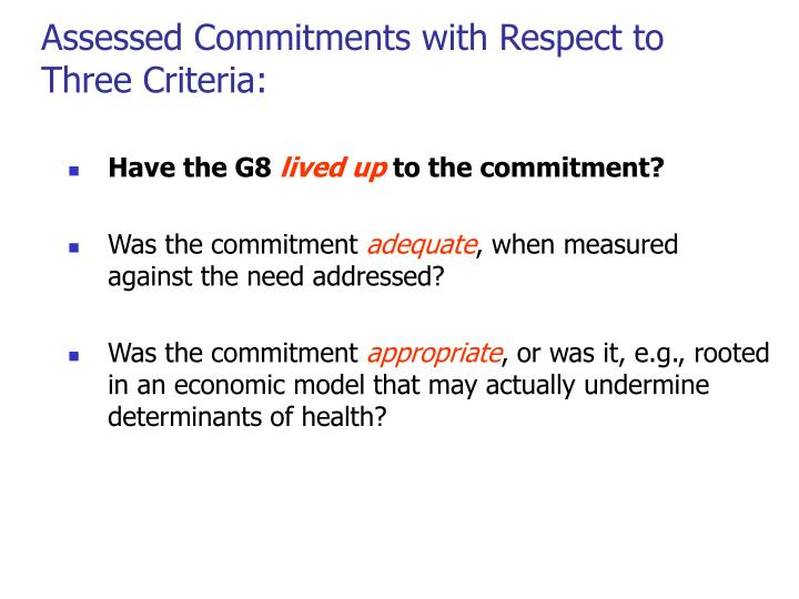 Assessed Commitments with Respect to Three Criteria: