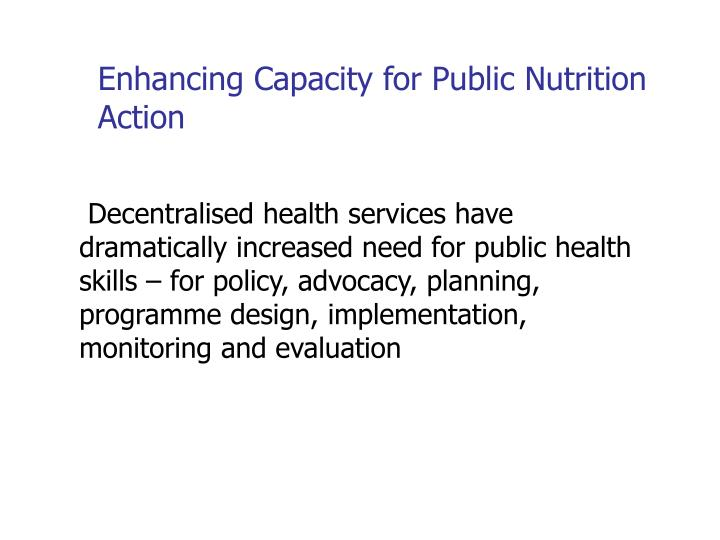 Enhancing Capacity for Public Nutrition Action