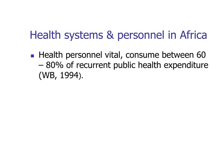 Health systems & personnel in Africa