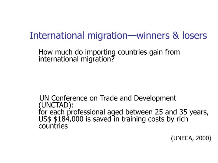 International migration—winners & losers