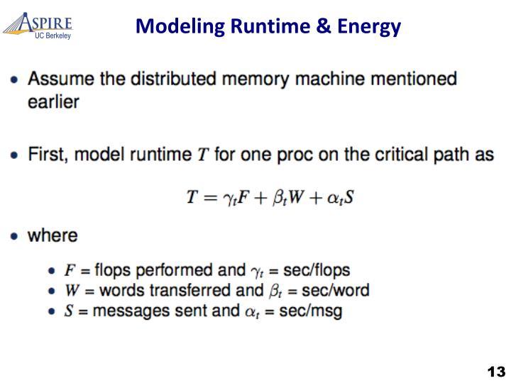 Modeling Runtime & Energ