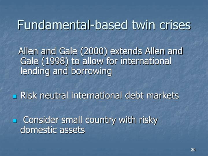 Fundamental-based twin crises